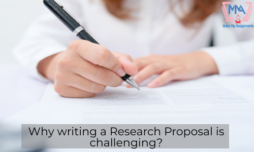 Why Writing A Research Proposal Is Challenging?
