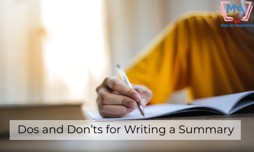 Dos And Don'ts For Writing A Summary