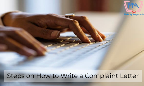 Steps On How To Write A Complaint Letter