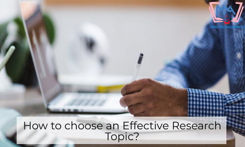 How To Choose An Effective Research Topic?