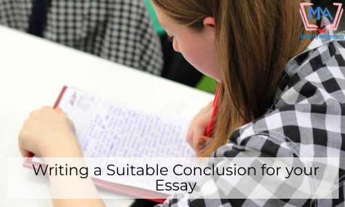 Writing A Suitable Conclusion For Your Essay