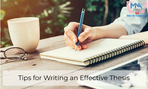 Tips For Writing An Effective Thesis