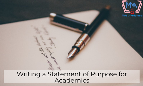 Writing A Statement Of Purpose For Academics