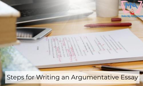Steps For Writing An Argumentative Essay