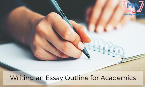 Writing An Essay Outline For Academics