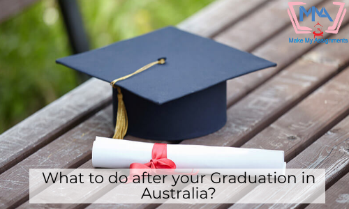 What To Do After Your Graduation In Australia?