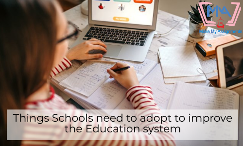 Things Schools Need To Adopt To Improve The Education System